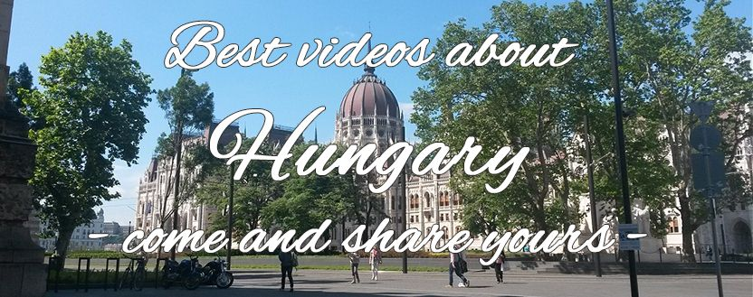 Best videos about Hungary